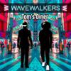 Wavewalkers - Tom's Diner artwork