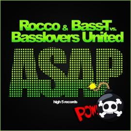 Asap Rocco Bass T Vs Basslovers United