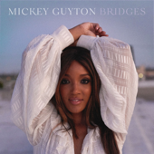 Bridges - EP - Mickey Guyton