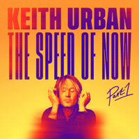 Download Keith Urban - THE SPEED OF NOW Part 1 Gratis, download lagu terbaru