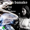 Dhuan Banake Single