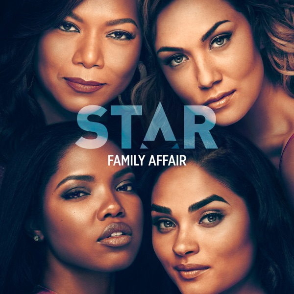 "Family Affair (feat. Patti LaBelle, Brandy, Queen Latifah, Ryan Destiny, Brittany O'Grady & Miss Lawrence) [From ""Star"" Season 3]  - Single"
