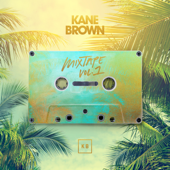 Mixtape, Vol. 1 - EP - Kane Brown