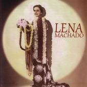 Lena Machado - Mom