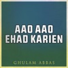 Aao Aao Ehad Karien Single