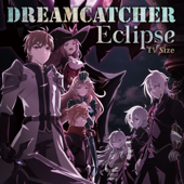 Eclipse TV Size DREAMCATCHER