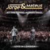 Jorge & Mateus - Jorge & Mateus - Live In London - At the Royal Albert Hall  arte