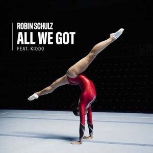 Robin Schulz - All We Got feat. KIDDO