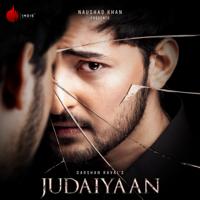 Darshan Raval - Judaiyaan