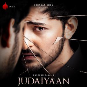 Darshan Raval - Judaiyaan - EP