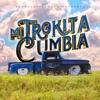 Mi Trokita Cumbia - Single
