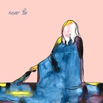 Never Be - Single