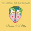 The Man in the Mountain - Brona McVittie