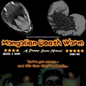 The Atwood Project - The Ballad of the Mongolian Death Worm (Opening Number from the musical 'Mongolian Death Worm: A Puppet Show Musical')