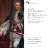Academy of Ancient Music & Christopher Hogwood - Handel: Water Music, Music for the Royal Fireworks, Concerti a due cori, The Alchymist  artwork
