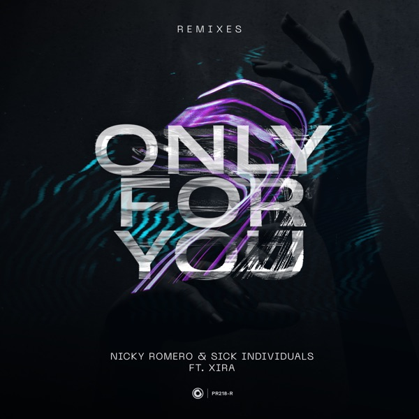 Only for You (feat. XIRA) [Remixes] - EP