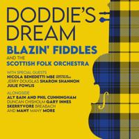 Blazin' Fiddles & The Scottish Folk Orchestra - Doddie's Dream (feat. Nicola Benedetti, Sharon Shannon, Phil Cunningham, Aly Bain, Skerryvore, Julie Fowlis, Jerry Douglas, Duncan Chisholm, Gary Innes & Breabach) artwork