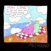 Palehound - How Long
