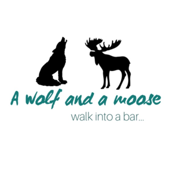 A Wolf and a Moose Walk in to a Bar
