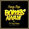bombs-away-feat-dk-yung-champ-single