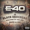 The Block Brochure: Welcome To the Soil, Pt. 4, 5, & 6, E-40