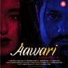 Aawari feat Lion Yuvraj Aanchal Shah Single