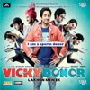 Vicky Donor (Original Motion Picture Soundtrack)