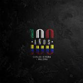 100 Años - Carlos Rivera & Maluma