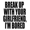 Break Up with Your Girlfriend, I'm Bored (Originally Performed by Ariana Grande) [Instrumental] - Vox Freaks