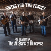 Steve Gulley,Alan Bibey,Jason Burleson,Robert Hale,Phil Leadbetter and The All Stars of Bluegrass,Phil Leadbetter,The All Stars of Bluegrass - Swing For the Fences