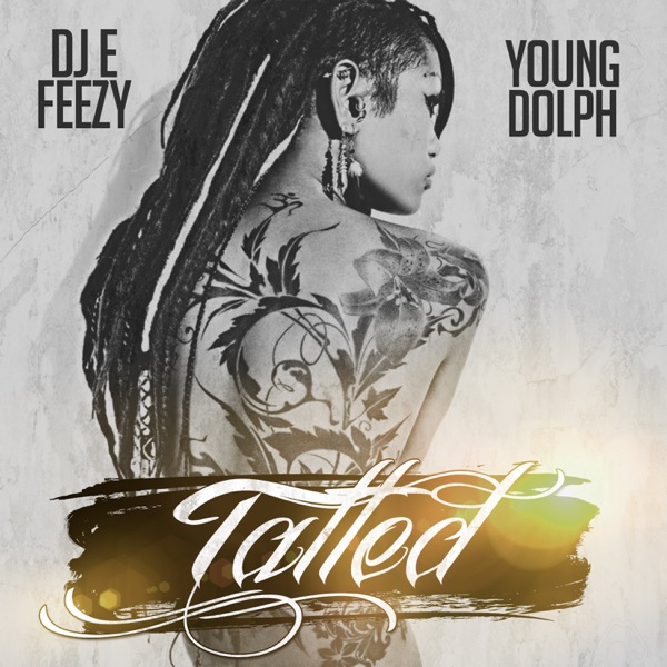 Tatted - Single