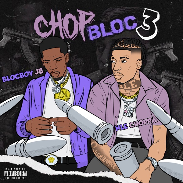 ChopBloc, Pt. 3 (feat. NLE Choppa) - Single