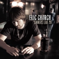 Eric Church: Sinners Like Me (iTunes)