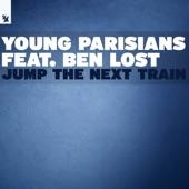 Young Parisians - Jump the Next Train