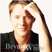 God Gave Me You Single Version Bryan White - Bryan White