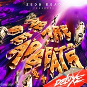 Zeds Dead - Sound Of The Underground - Holly Remix