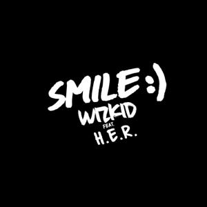 Wizkid - Smile feat. H.E.R.