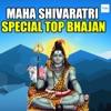 MahaShivaratri Special Top Bhajan
