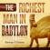 George S. Clason - The Richest Man Babylon