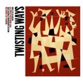 Twisting Ways: The Music of David Braid & Philippe Côté