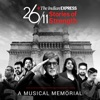 The Indian Express 26/11 Stories of Strength (A Musical Memorial)