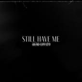 Still Have Me - Demi Lovato Cover Art