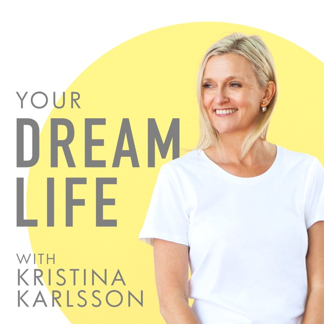 Image result for your dream life podcast