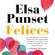 Elsa Punset - Felices: La felicidad, a tu manera (Unabridged)