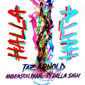Halla (feat. Anderson .Paak & Ty Dolla $ign) - Single Mp3 Download
