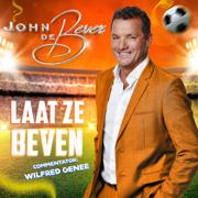 EUROPESE OMROEP | Laat Ze Beven - John de Bever