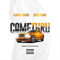 Come Thru (feat. Gucci Mane) - Single Mp3 Download