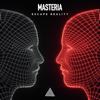 MASTERIA - Escape Reality (Extended Mix) artwork
