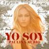 Paulina Rubio - Yo Soy artwork