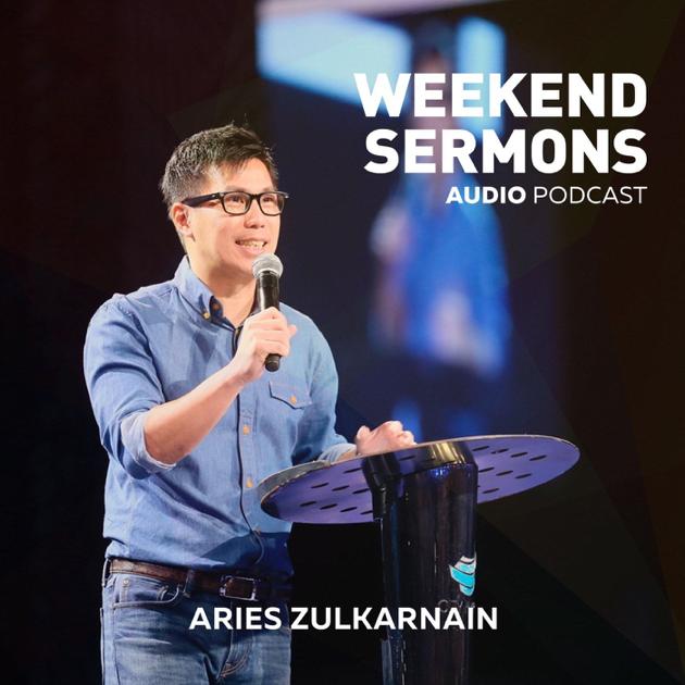City Harvest Church Weekend Sermons: Aries Zulkarnain